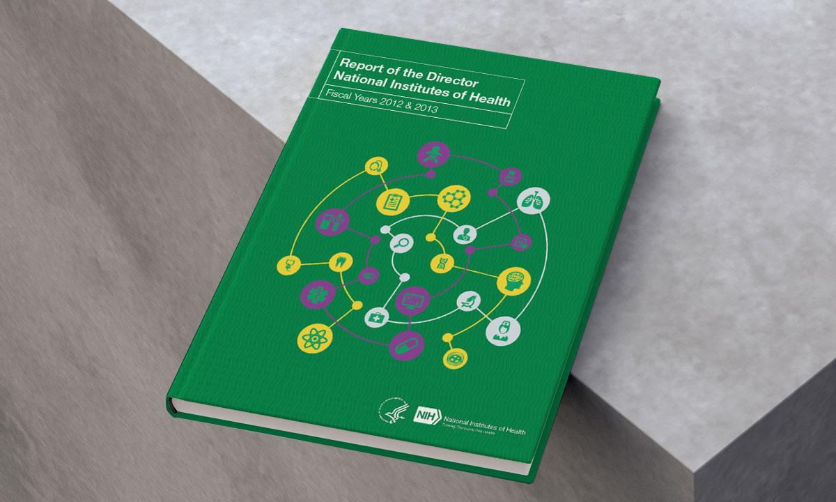 NIH Biennial Report FY 2012 & 2013